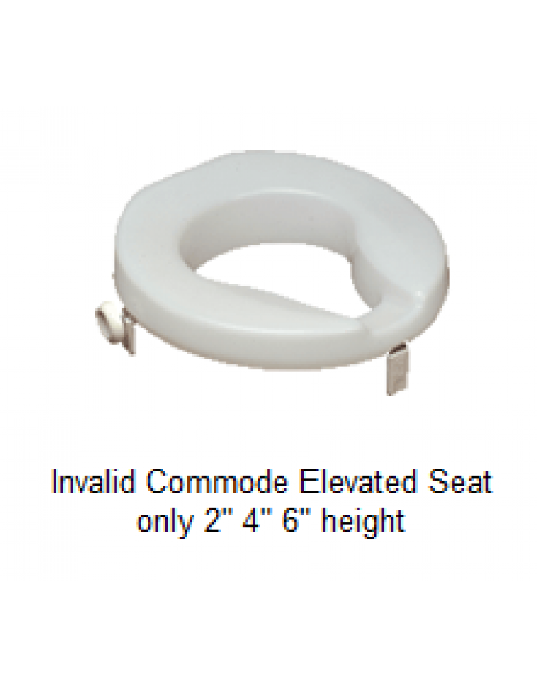 "Invalid Commode elevated seat - 2"" (or) 4"" (or) 6"" Height"